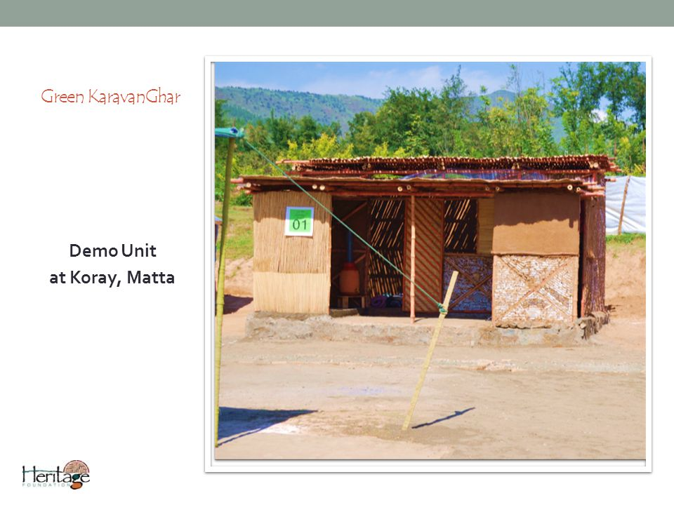 Green KaravanGhar Demo Unit at Koray, Matta