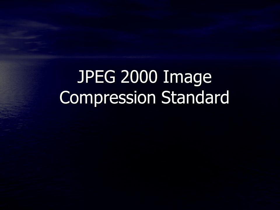 JPEG 2000 Image Compression Standard