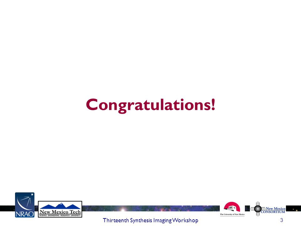 3 Congratulations!
