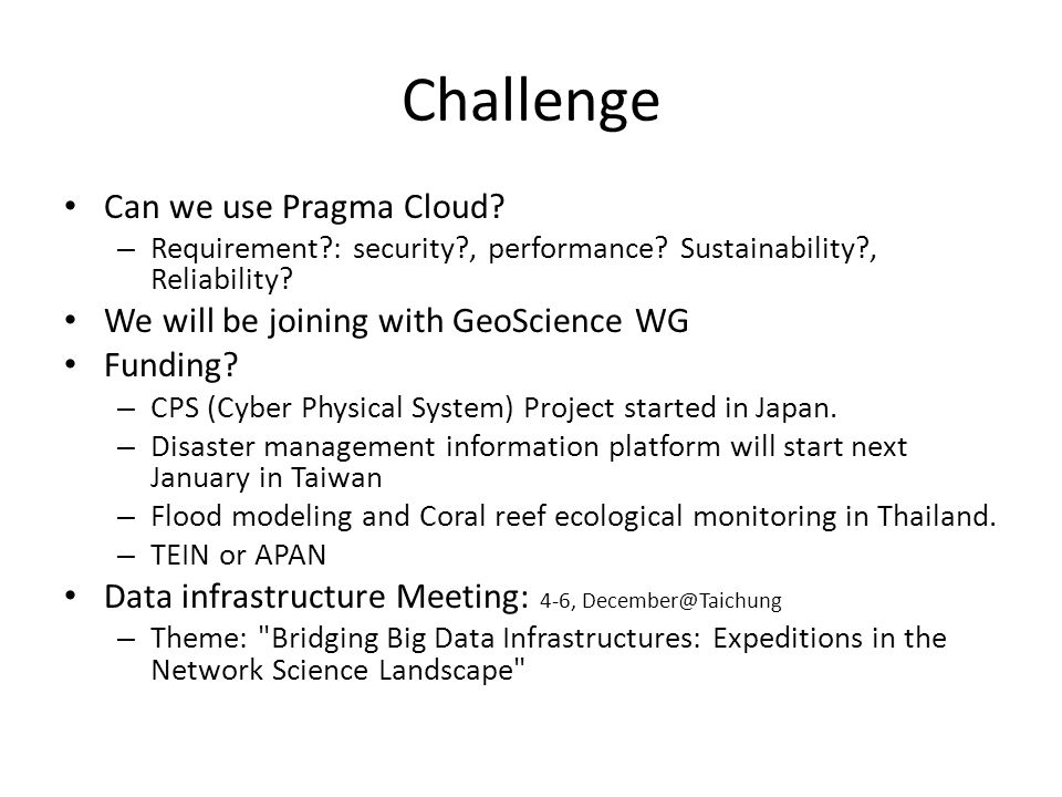 Challenge Can we use Pragma Cloud. – Requirement : security , performance.
