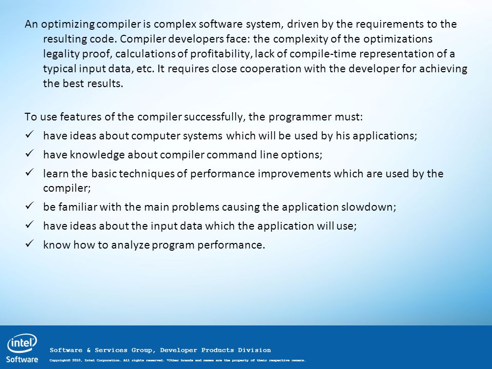 Software & Services Group, Developer Products Division Copyright© 2010, Intel Corporation.