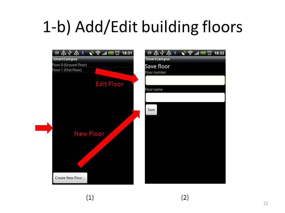 1-b) Add/Edit building floors 11 Edit Floor New Floor (1)(2)