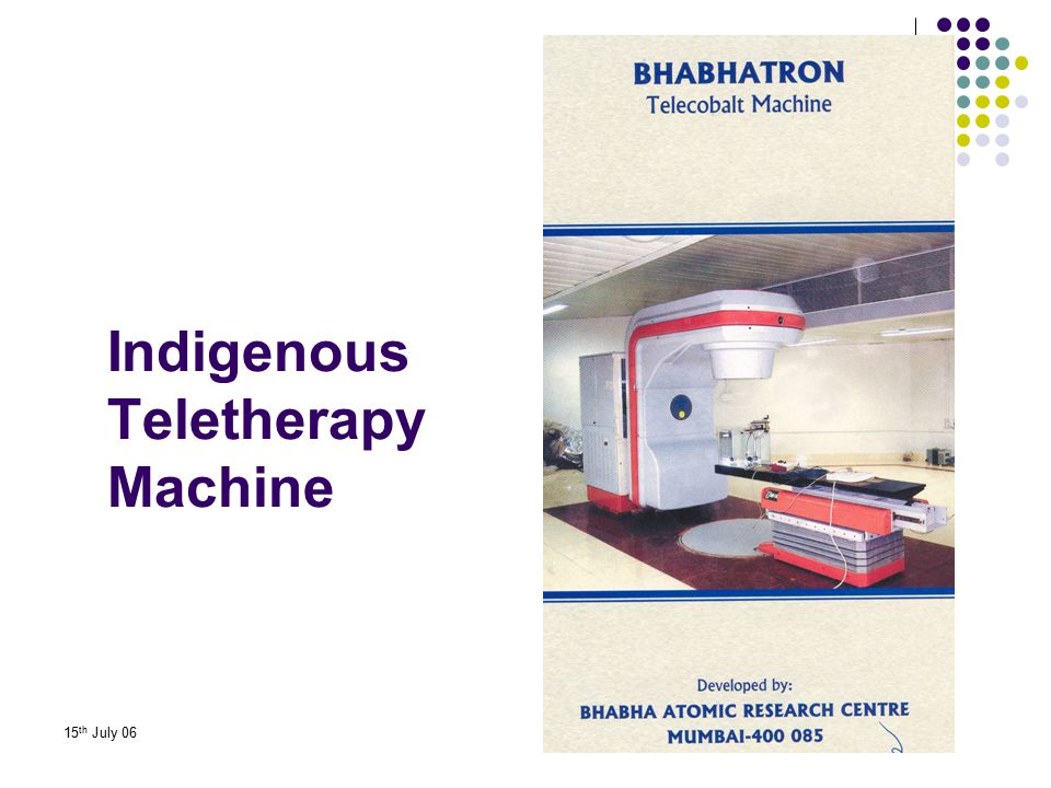 15 th July 06 Indigenous Teletherapy Machine