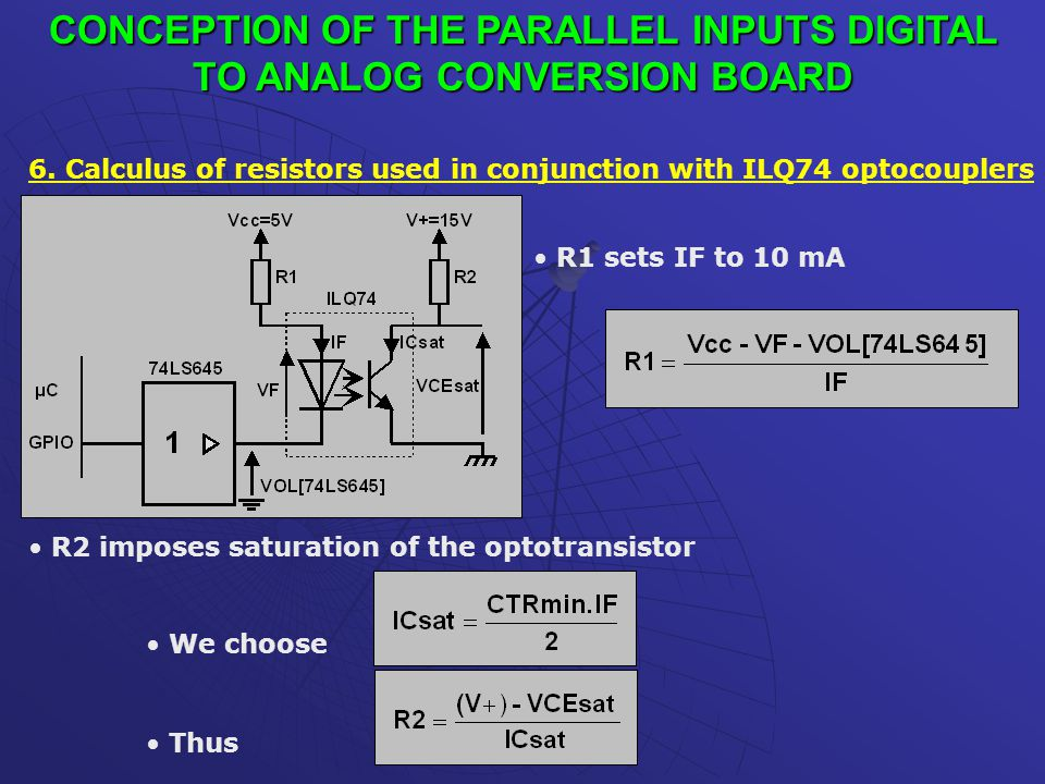 CONCEPTION OF THE PARALLEL INPUTS DIGITAL TO ANALOG CONVERSION BOARD 6.