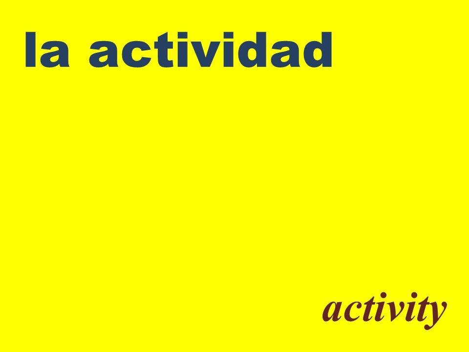 la actividad activity