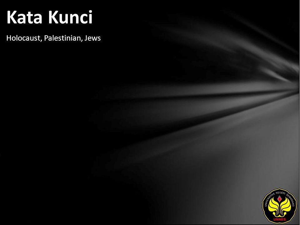 Kata Kunci Holocaust, Palestinian, Jews