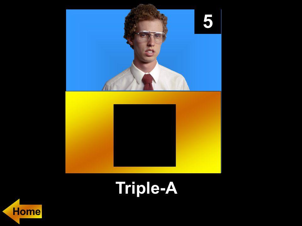 5 Triple-A