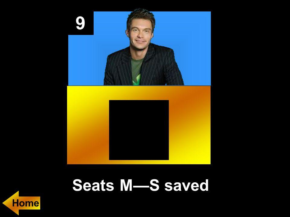 9 Seats M—S saved
