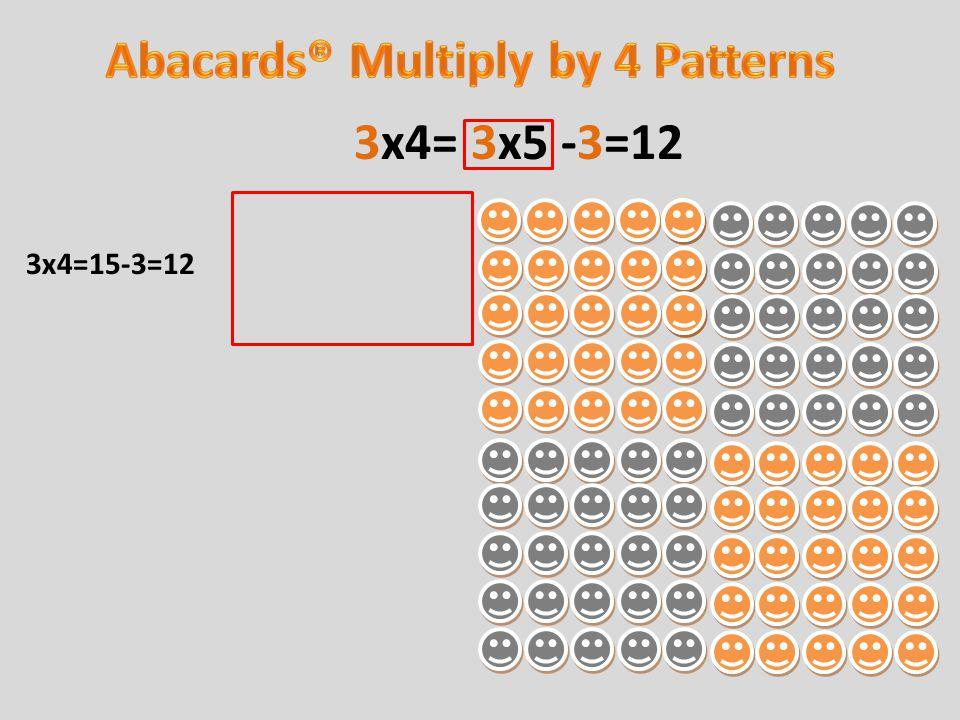 3x4=15-3=12 3x4= 3x5 -3=12