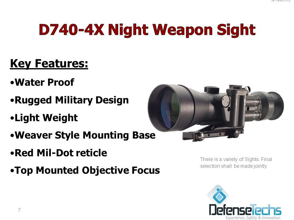 Key Features: Water Proof Rugged Military Design Light Weight Weaver Style Mounting Base Red Mil-Dot reticle Top Mounted Objective Focus 7 There is a