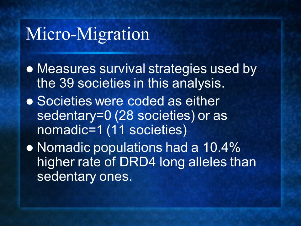 Micro-Migration Measures survival strategies used by the 39 societies in this analysis. Societies were coded as either sedentary=0 (28 societies) or a