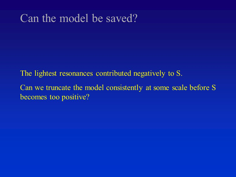 Can the model be saved. The lightest resonances contributed negatively to S.