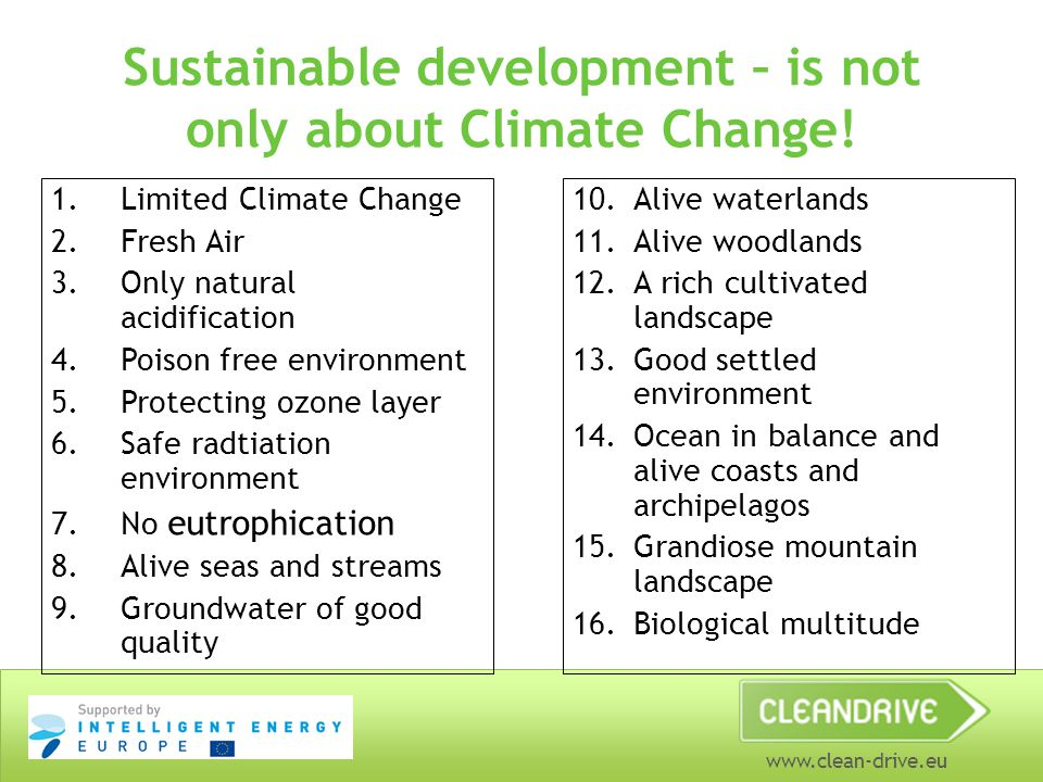 www.clean-drive.eu Sustainable development – is not only about Climate Change.