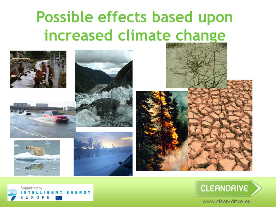 www.clean-drive.eu Possible effects based upon increased climate change