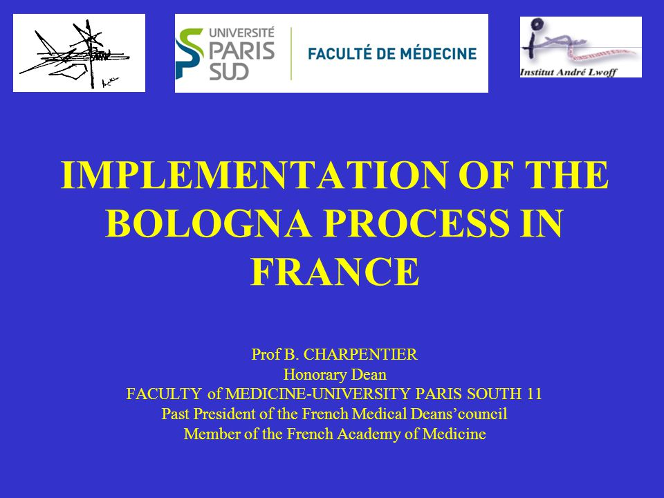 IMPLEMENTATION OF THE BOLOGNA PROCESS IN FRANCE Prof B.