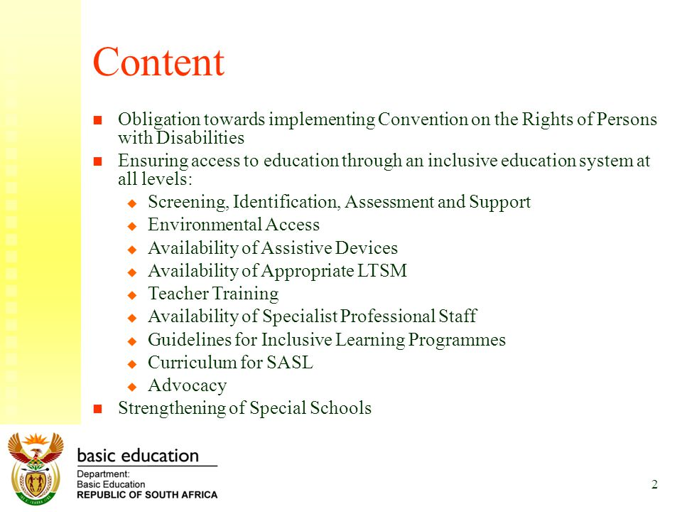 2 Content Obligation towards implementing Convention on the Rights of Persons with Disabilities Ensuring access to education through an inclusive educ