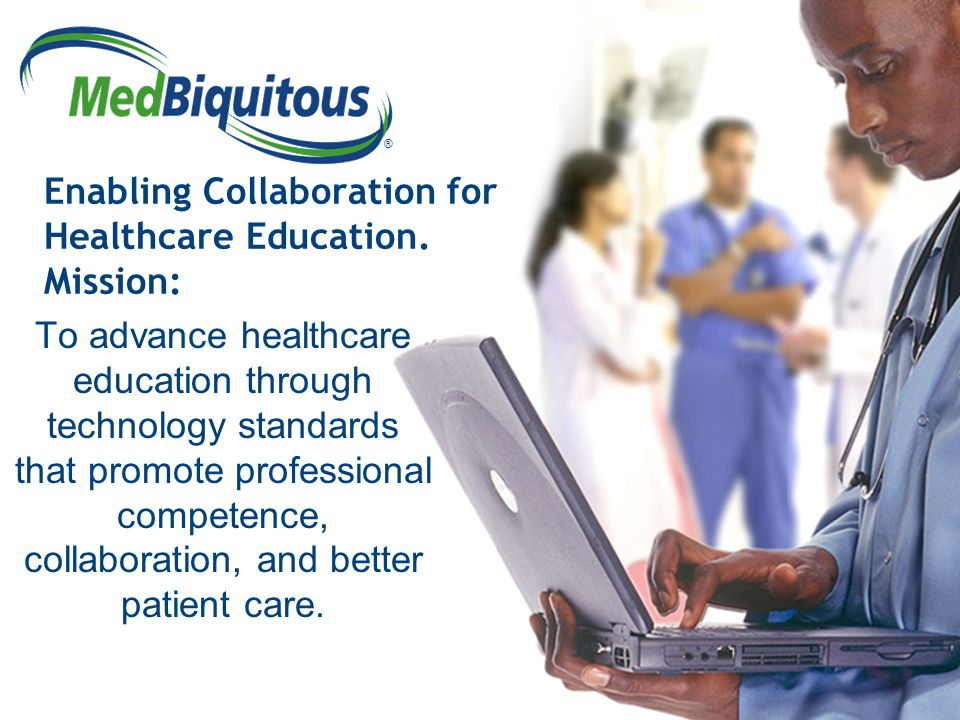 ® Enabling Collaboration for Healthcare Education.