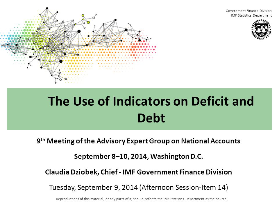 Government Finance Division IMF Statistics Department Overview  GFS and National Accounts  Availability of International Guidelines for Debt Data Compilation  Sources of Differences in Debt Data  A Cascading Approach to Presenting Debt Data  Way Forward 2