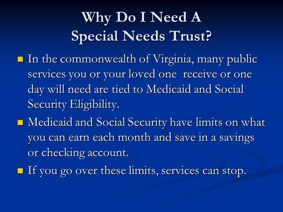 Why Do I Need A Special Needs Trust.