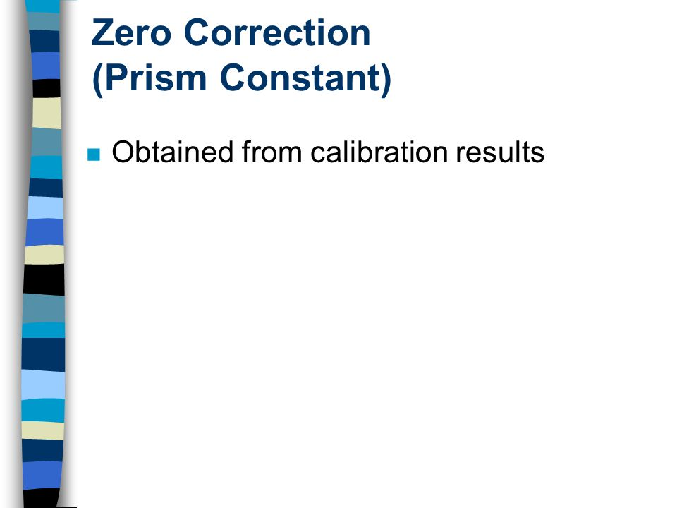 Zero Correction (Prism Constant) Obtained from calibration results