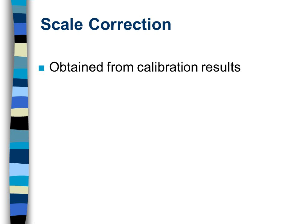 Scale Correction Obtained from calibration results