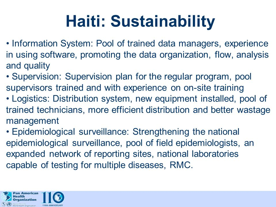 Haiti: Sustainability Information System: Pool of trained data managers, experience in using software, promoting the data organization, flow, analysis