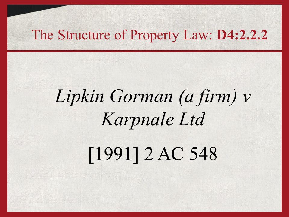 Lipkin Gorman (a firm) v Karpnale Ltd [1991] 2 AC 548 The Structure of Property Law: D4:2.2.2