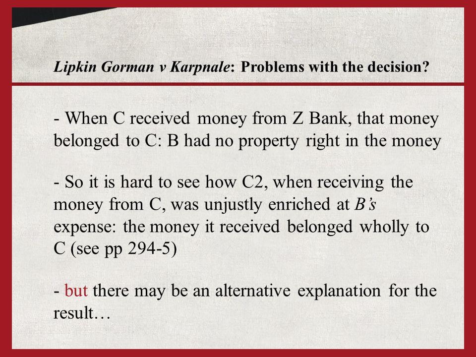 Lipkin Gorman v Karpnale: Problems with the decision.