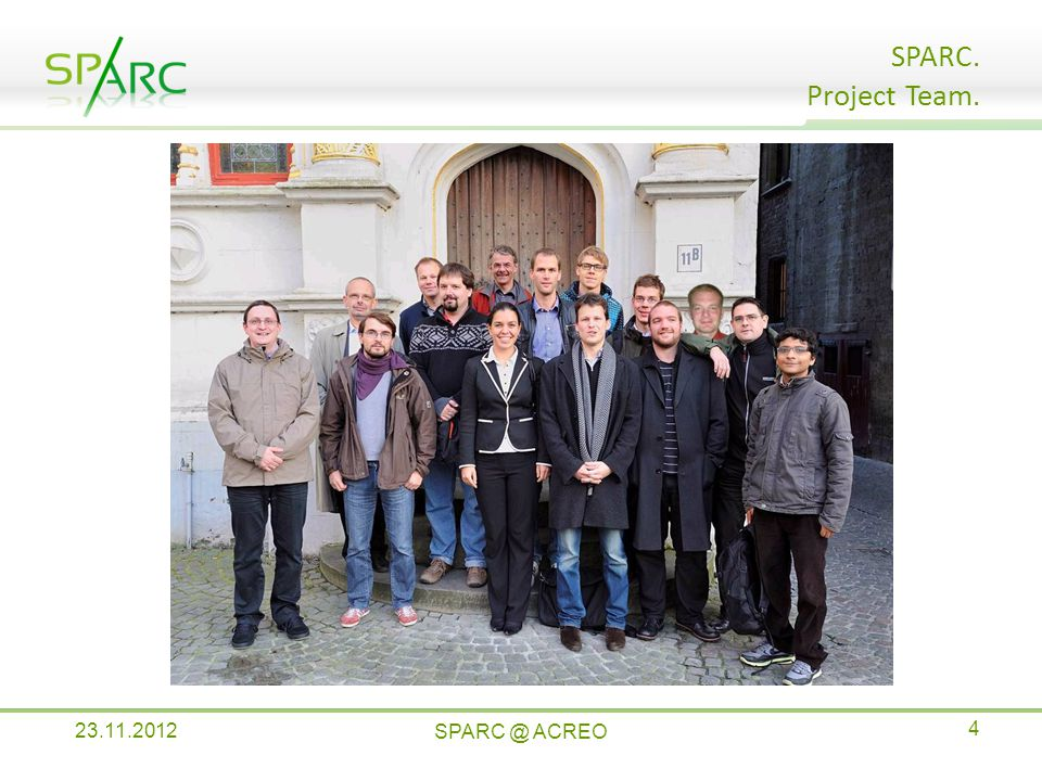 SPARC. Project Team. ACREO