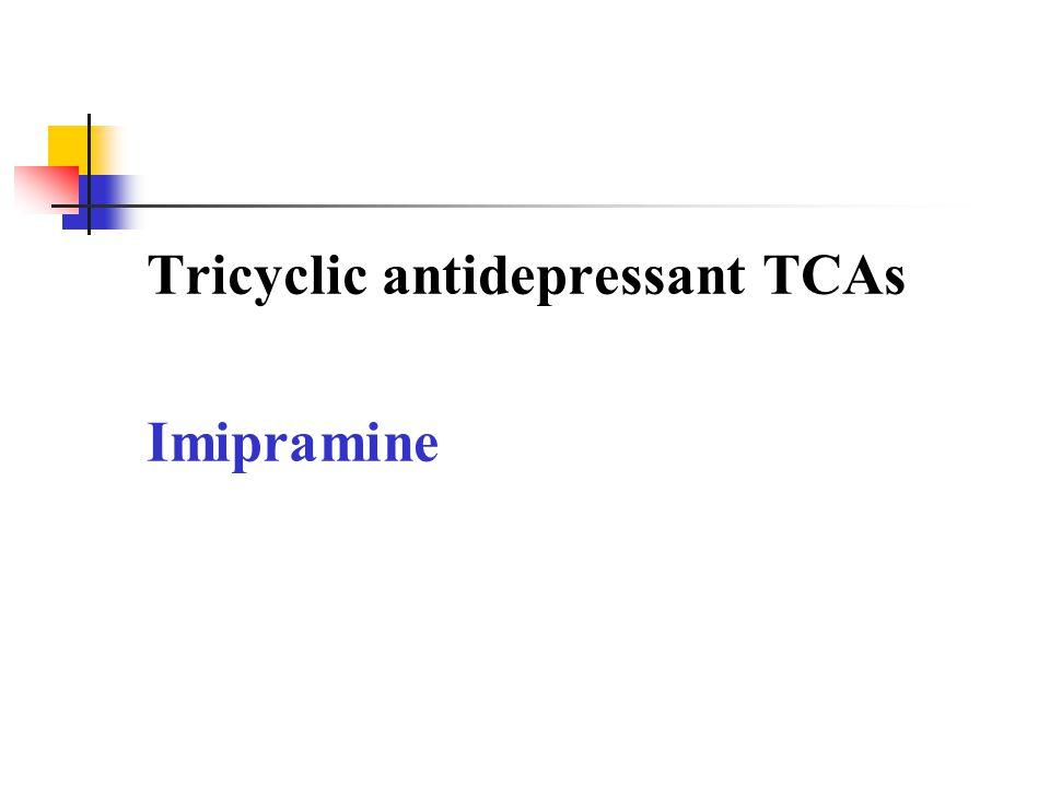Tricyclic antidepressant TCAs Imipramine