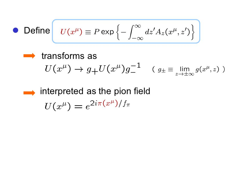 interpreted as the pion field transforms as Define