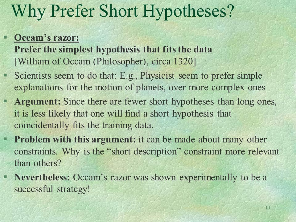 11 Why Prefer Short Hypotheses.