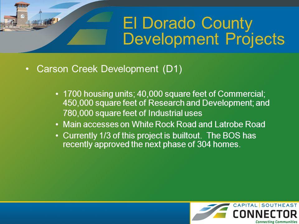 El Dorado County Development Projects Blackstone/Valley View Subdivision (D2) 2037 acre site within El Dorado Hills Community Region.