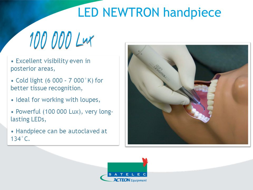 NEWTRON mode: Clinical aspects - Periodontal procedures (surgical, non-surgical) - Endodontics - Microsurgery (apicoectomies) - Implant maintenance - etc,…