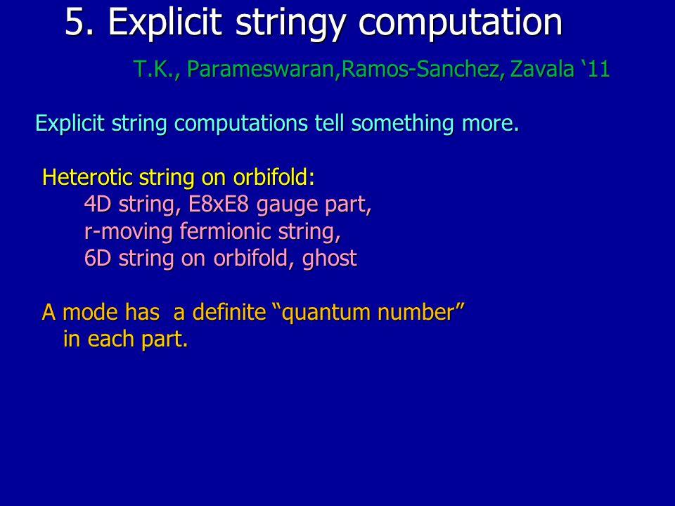 5.Explicit stringy computation 5.
