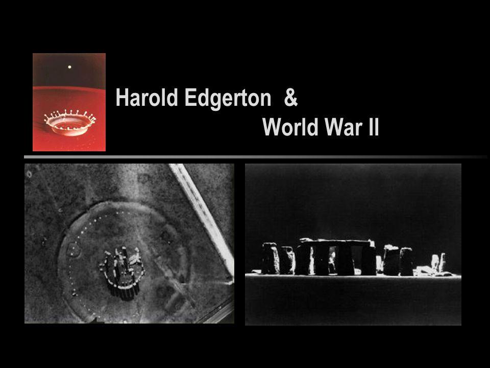 Harold Edgerton & World War II