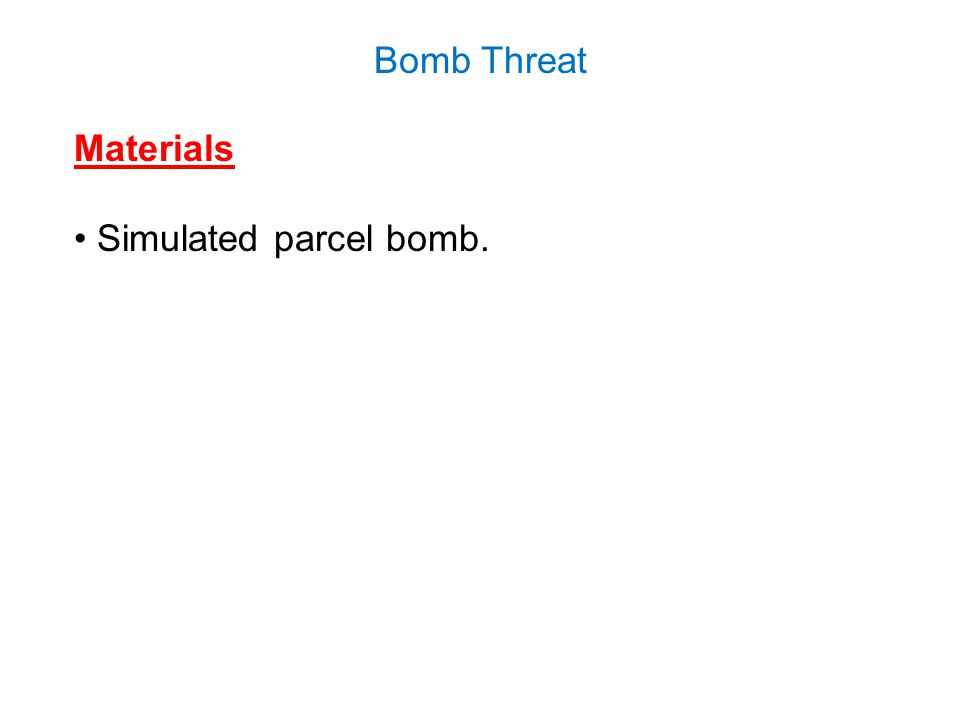 Bomb Threat Materials Simulated parcel bomb.