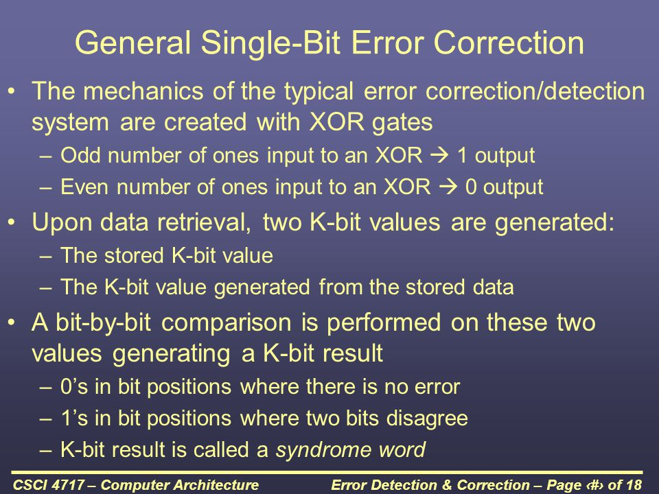 Error Detection & Correction – Page 10 of 18CSCI 4717 – Computer Architecture Generation of Syndrome Word