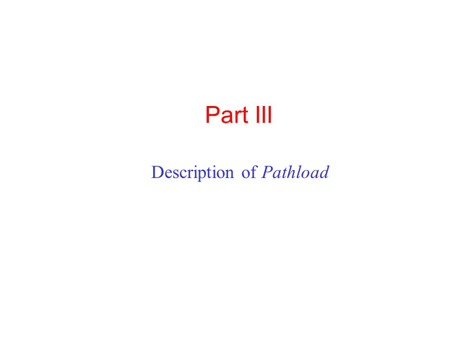 Part III Description of Pathload