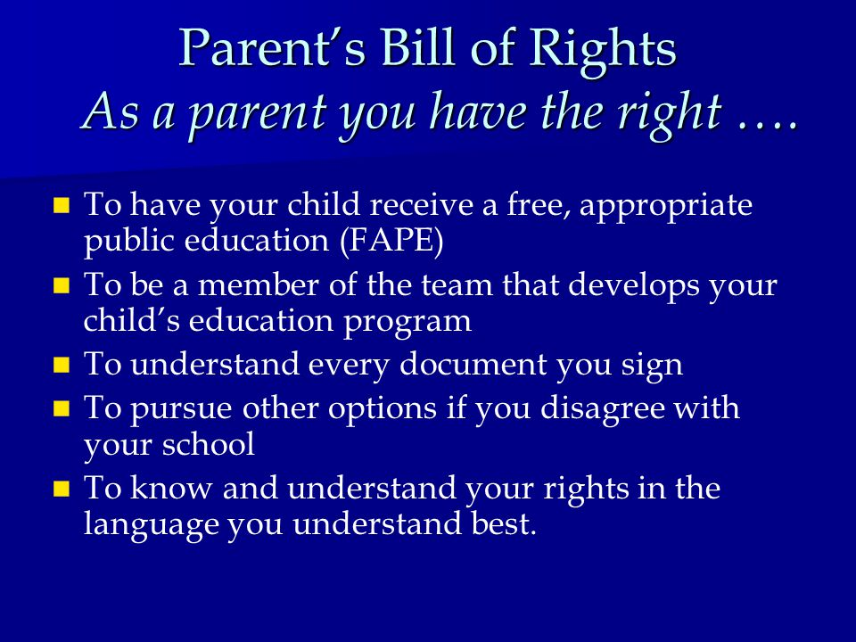 Parent's Right To Mediate A Dispute Parent's Right To Mediate A Dispute Parent can ask for mediation to settle a disagreement with the school about a child's special education program.