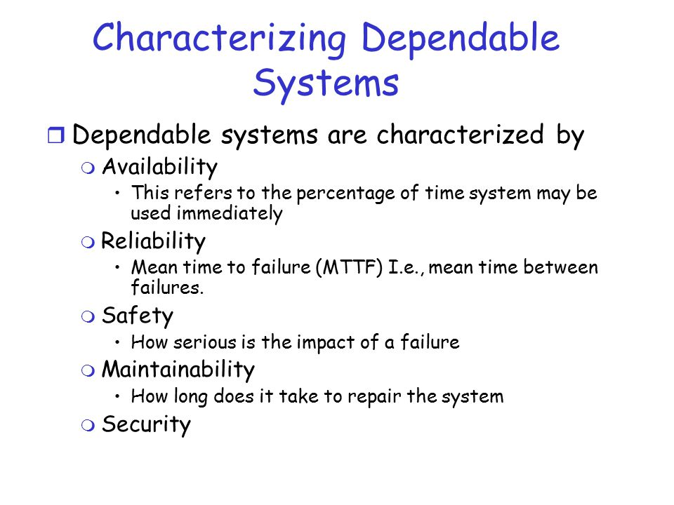 Server Failure Models r Ideally, we want fail-stop processes.