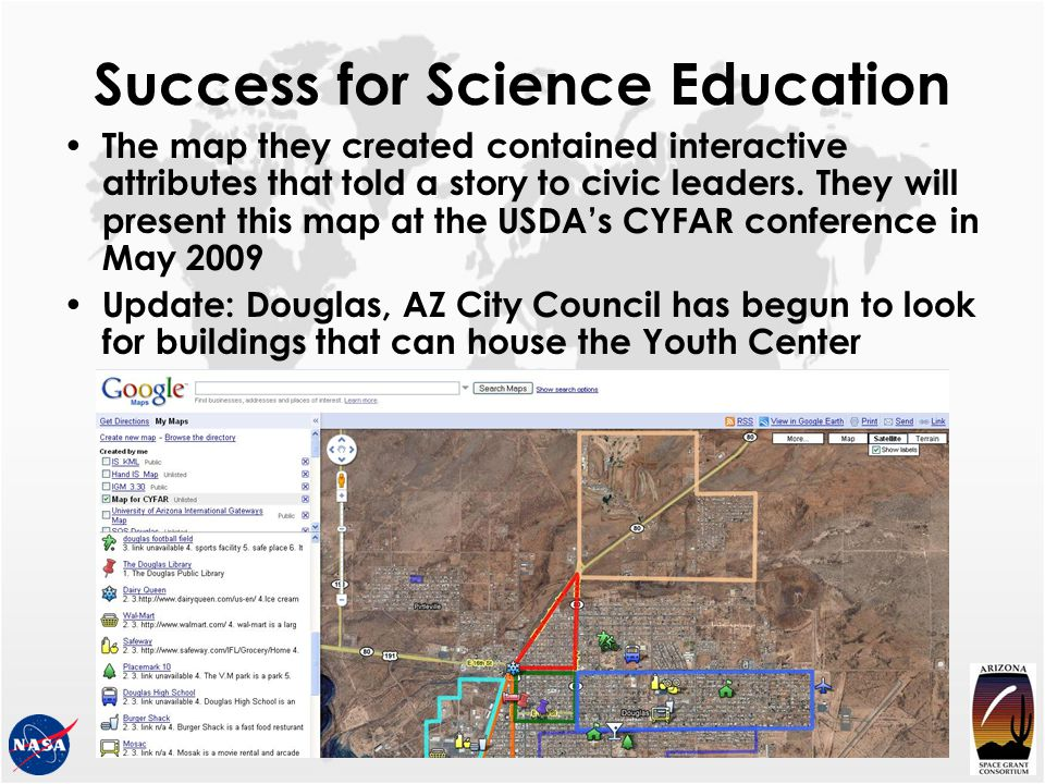Success for Science Education The map they created contained interactive attributes that told a story to civic leaders. They will present this map at