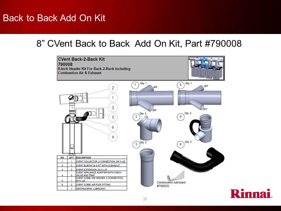 "39 8"" CVent Back to Back Add On Kit, Part #790008 Back to Back Add On Kit"