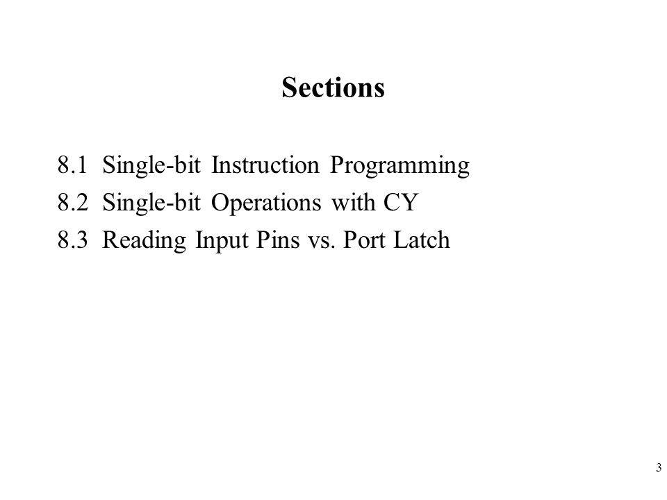 4 Section 8.1 Single-bit Instruction Programming