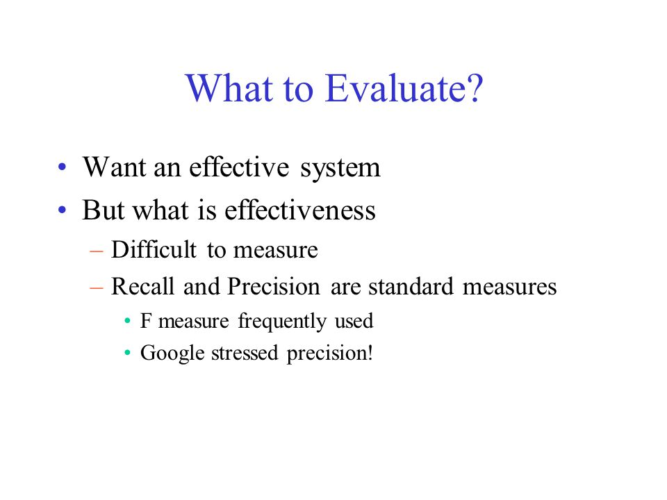 What to Evaluate.