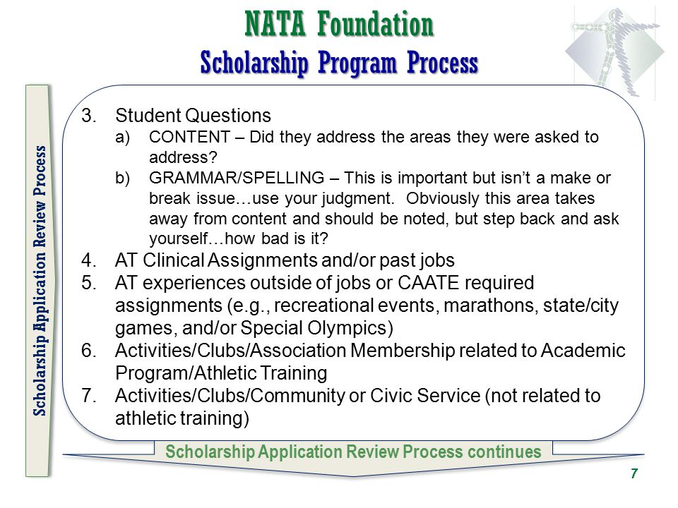 NATA Foundation Scholarship Program Process 3.Student Questions a)CONTENT – Did they address the areas they were asked to address? b)GRAMMAR/SPELLING