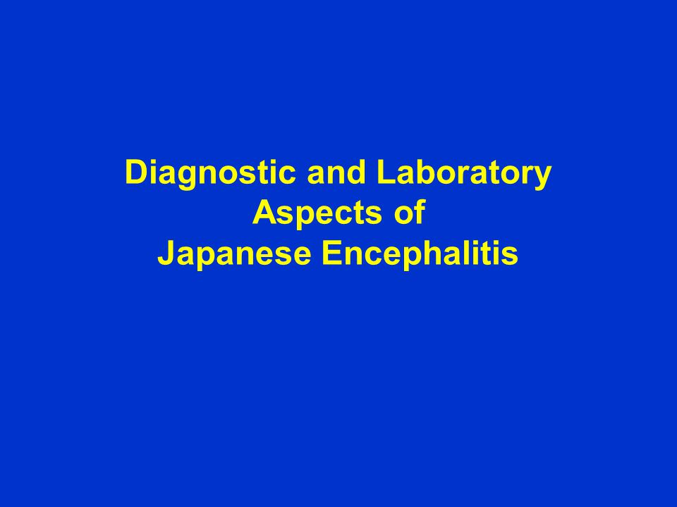 Diagnostic and Laboratory Aspects of Japanese Encephalitis