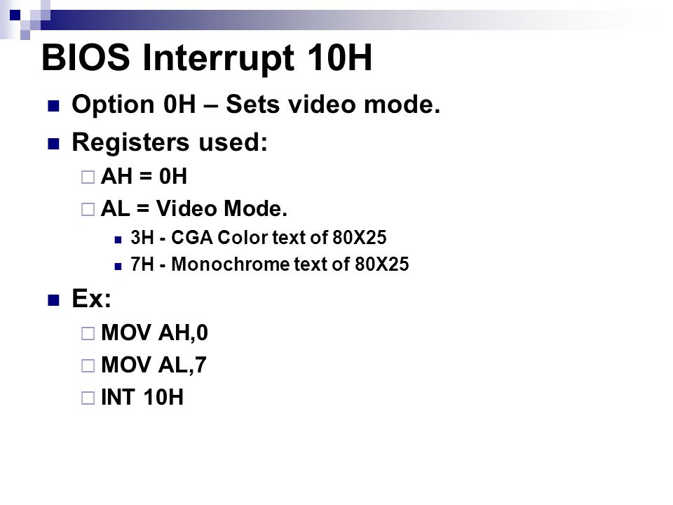 DOS Interrupt 21H Option 2 – Outputs a single character to the monitor.