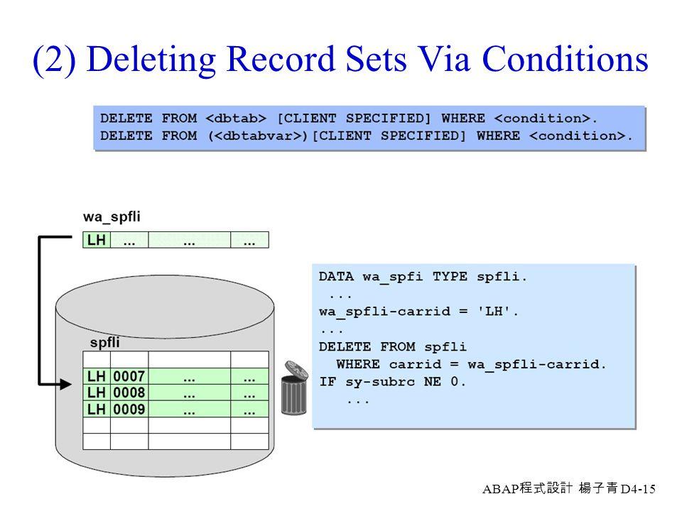 ABAP 程式設計 楊子青 D4-14 (1) Deleting a Single Record