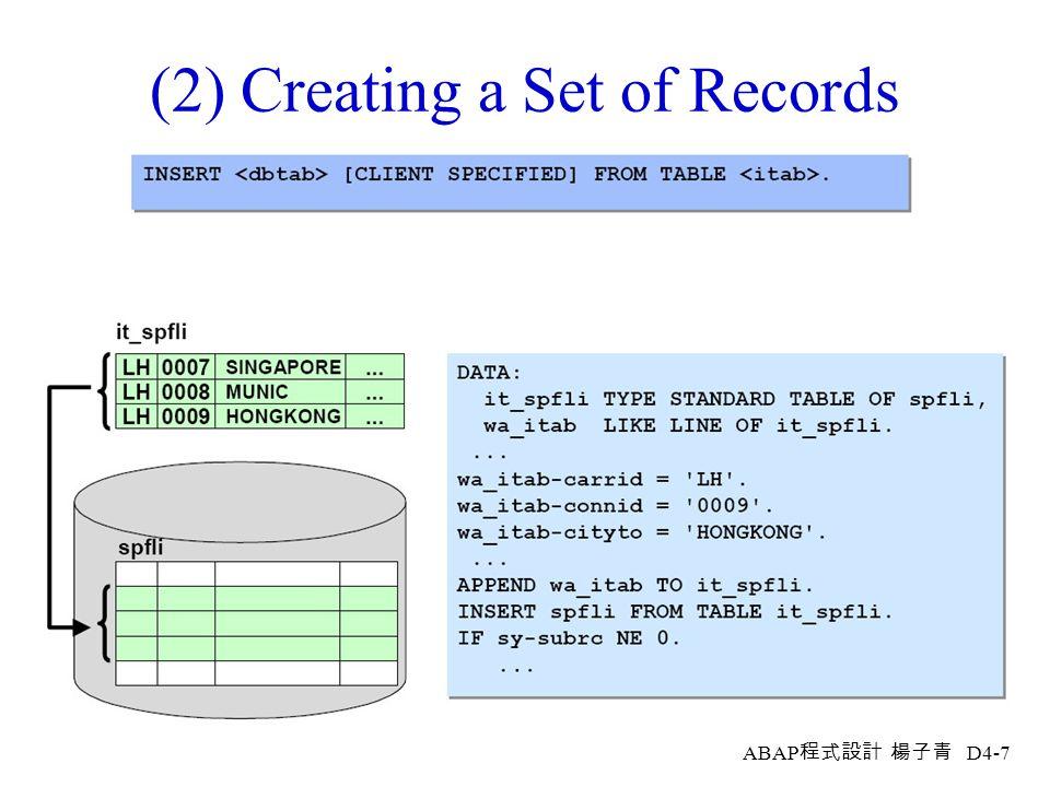 ABAP 程式設計 楊子青 D4-6 (1) Creating a Single Record